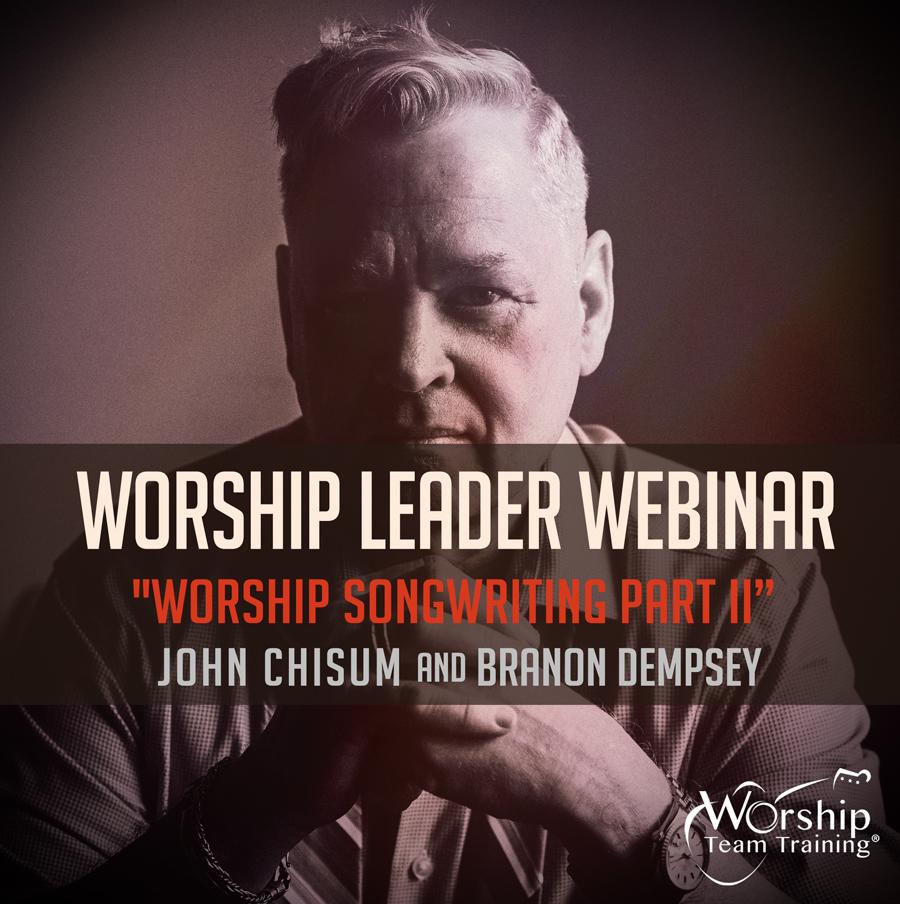 Worship Songwriting Part II