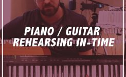 Power Train: Piano / Guitar Rehearsing In-Time