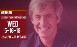 """Lessons From The Trenches"" 