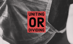 Is the COVID-19 Uniting Us or Dividing Us?