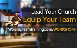 Worship Team Training Workshops @worshiptt Branon Dempsey http://www.worshipteamtraining.com/workshops/